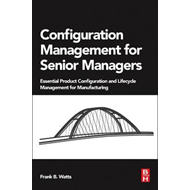 Configuration Management for Senior Managers (BOK)