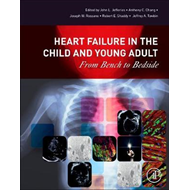 Heart Failure in the Child and Young Adult (BOK)