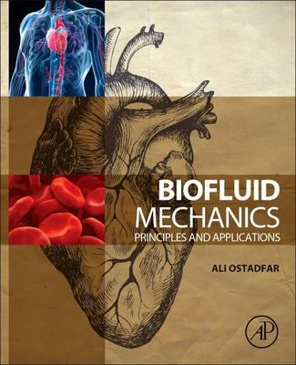 Biofluid Mechanics (BOK)