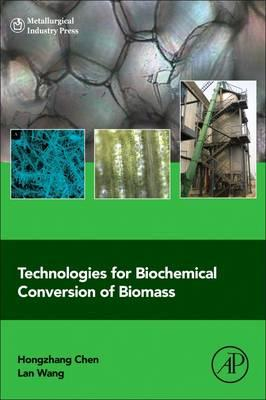 Technologies for Biochemical Conversion of Biomass (BOK)
