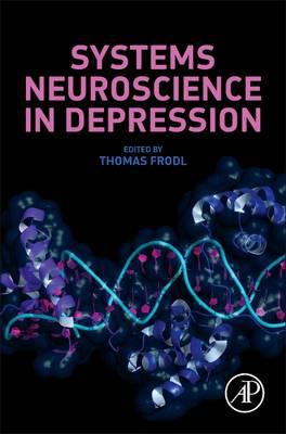 Systems Neuroscience in Depression (BOK)