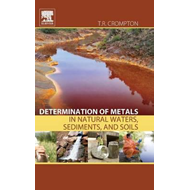 Determination of Metals in Natural Waters, Sediments, and So (BOK)