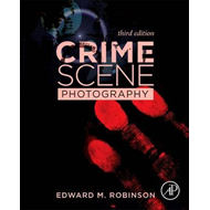 Crime Scene Photography (BOK)