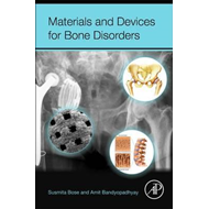 Materials and Devices for Bone Disorders (BOK)