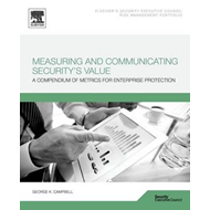 Measuring and Communicating Security's Value (BOK)
