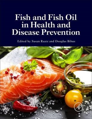 Fish and Fish Oil in Health and Disease Prevention (BOK)