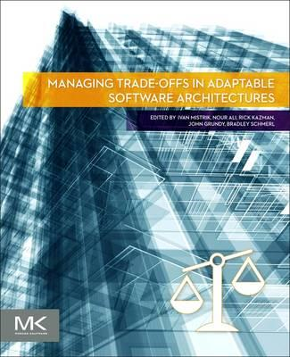 Managing Trade-offs in Adaptable Software Architectures (BOK)