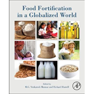Food Fortification in a Globalized World (BOK)