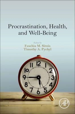 Procrastination, Health, and Well-Being (BOK)