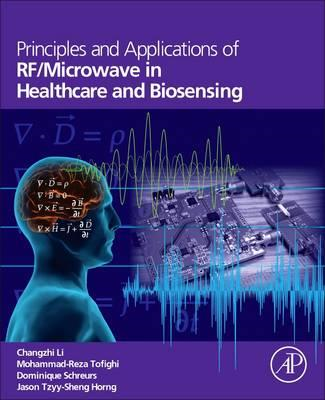 Principles and Applications of RF/Microwave in Healthcare an (BOK)