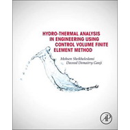 Hydrothermal Analysis in Engineering Using Control Volume Fi (BOK)