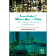 Essentials of Oil and Gas Utilities (BOK)