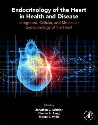 Endocrinology of the Heart in Health and Disease (BOK)