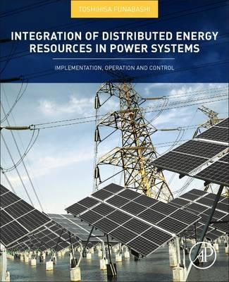 Integration of Distributed Energy Resources in Power Systems (BOK)
