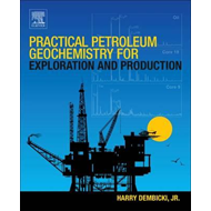 Practical Petroleum Geochemistry for Exploration and Product (BOK)