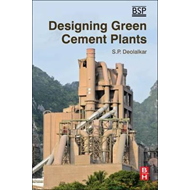 Designing Green Cement Plants (BOK)