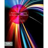 Applied Computing in Medicine and Health (BOK)