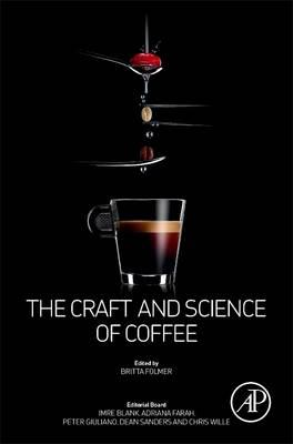 Craft and Science of Coffee (BOK)