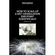 How to Scale-Up a Wet Granulation End Point Scientifically (BOK)