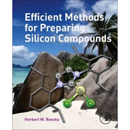 Efficient Methods for Preparing Silicon Compounds (BOK)