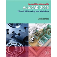 Up and Running with AutoCAD 2016 (BOK)