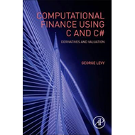 Computational Finance Using C and C# (BOK)