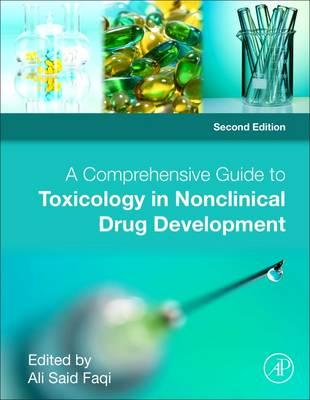 Comprehensive Guide to Toxicology in Nonclinical Drug Develo (BOK)