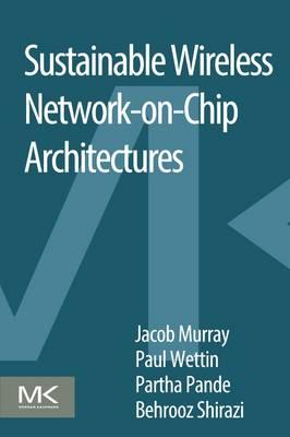Sustainable Wireless Network-on-Chip Architectures (BOK)