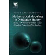Mathematical Modeling in Diffraction Theory (BOK)