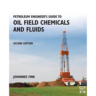 Petroleum Engineer's Guide to Oil Field Chemicals and Fluids (BOK)