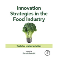 Innovation Strategies in the Food Industry (BOK)