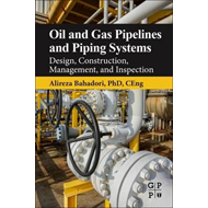 Oil and Gas Pipelines and Piping Systems (BOK)