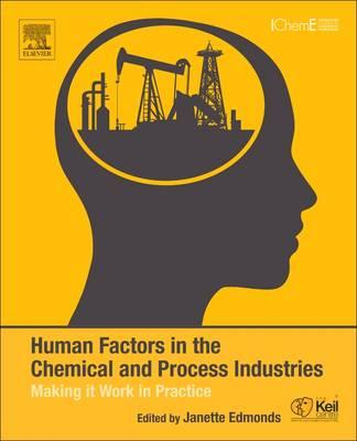 Human Factors in the Chemical and Process Industries (BOK)