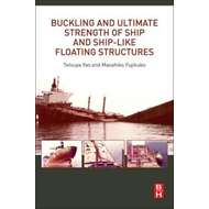 Buckling and Ultimate Strength of Ship and Ship-like Floatin (BOK)