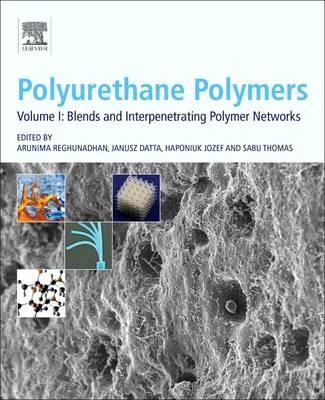 Polyurethane Polymers: Blends and Interpenetrating Polymer N (BOK)