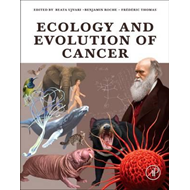 Ecology and Evolution of Cancer (BOK)