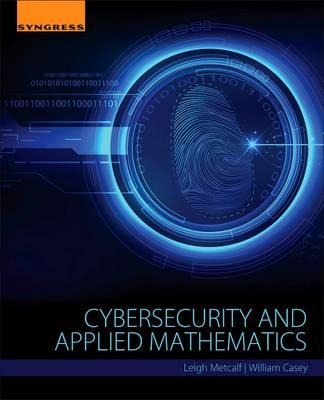 Cybersecurity and Applied Mathematics (BOK)