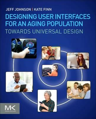 Designing User Interfaces for an Aging Population (BOK)