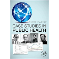 Case Studies in Public Health (BOK)