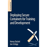 Deploying Secure Containers for Training and Development (BOK)