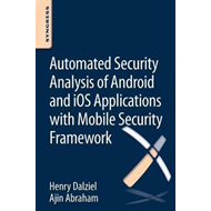 Automated Security Analysis of Android and iOS Applications (BOK)