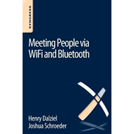 Meeting People via WiFi and Bluetooth (BOK)