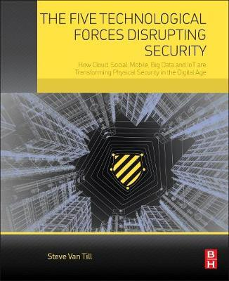 Five Technological Forces Disrupting Security (BOK)