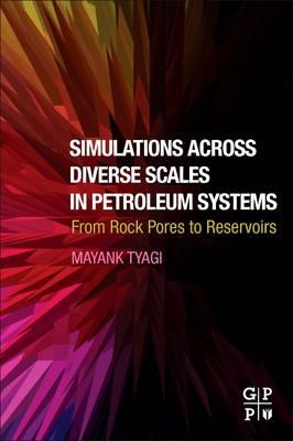Simulations Across Diverse Scales in Petroleum Systems (BOK)