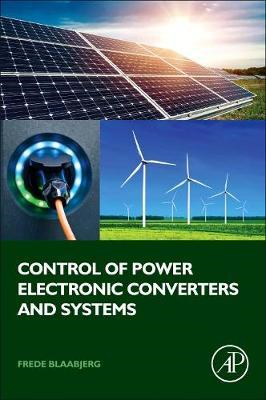 Control of Power Electronic Converters and Systems (BOK)