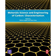 Materials Science and Engineering of Carbon (BOK)