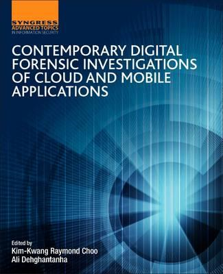 Contemporary Digital Forensic Investigations of Cloud and Mo (BOK)