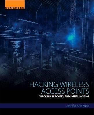 Hacking Wireless Access Points (BOK)
