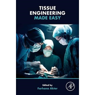 Tissue Engineering Made Easy (BOK)