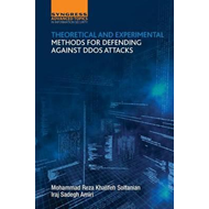 Theoretical and Experimental Methods for Defending Against D (BOK)